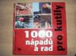 1000 nápadů a rad pro kutily