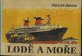 Lodě a moře