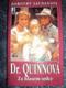 Dr.Quinnová za hlasem srdce