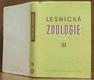 Lesnická zoologie III.