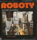 Remsa, Suchý - Roboty slouží člověku