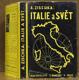 Italie a svět