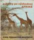 Feriancová-Masárová Zora - Potulky po východnej Afrike